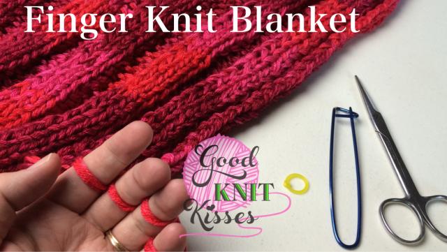 Finger Knit a Blanket