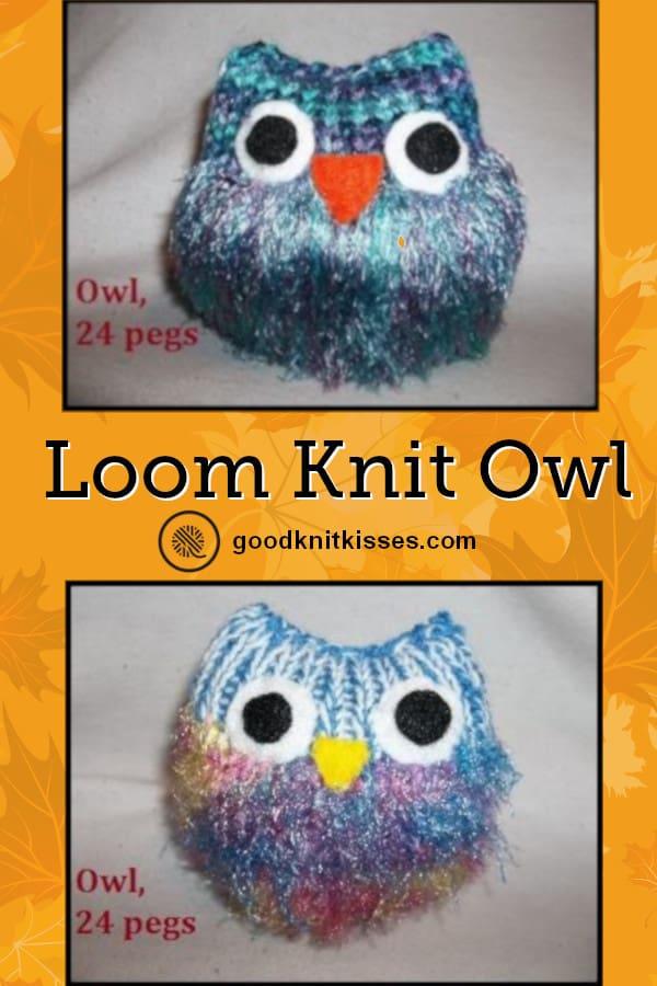 Loom Knit Owl Free Pattern Goodknit Kisses