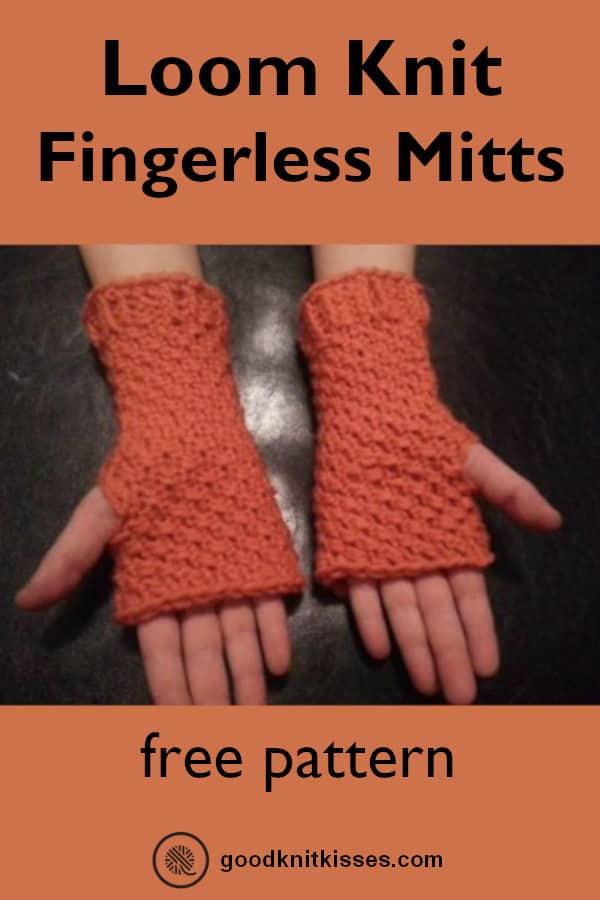 Fingerless Mittens Loom Goodknit Kisses