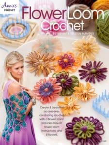 Flower Loom Blossoms and Flower Loom Crochet Book