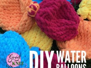 DIY Water Balloons | Loom Knit and Crochet