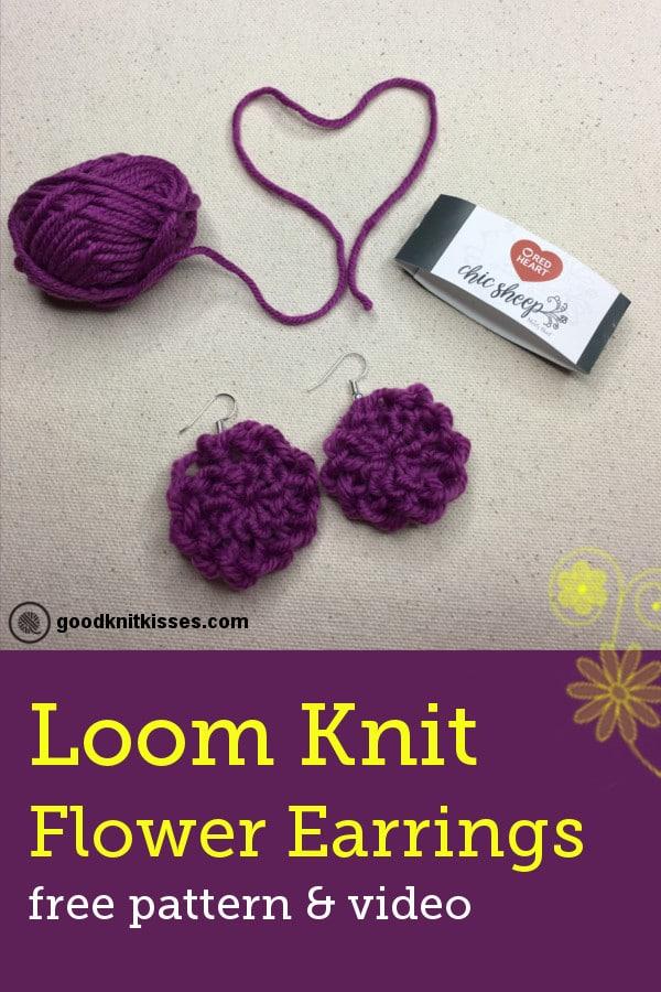 Easy Loom Knit Flower Earrings Goodknit Kisses