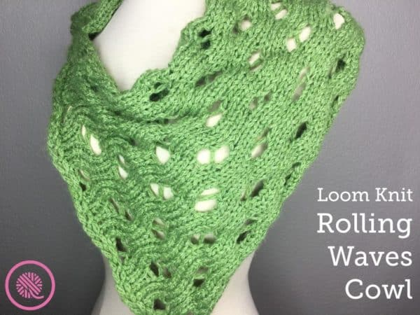 Loom Knit Rolling Waves Cowl