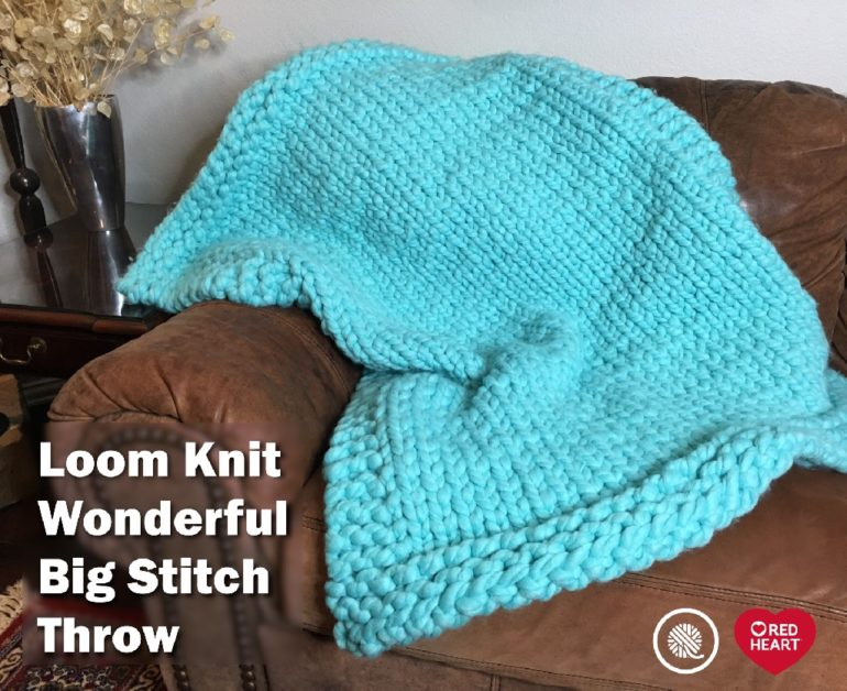 Loom Knit Big Stitch Throw Red Heart Goodknit Kisses