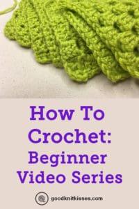 how to crochet beginner video series PIN image