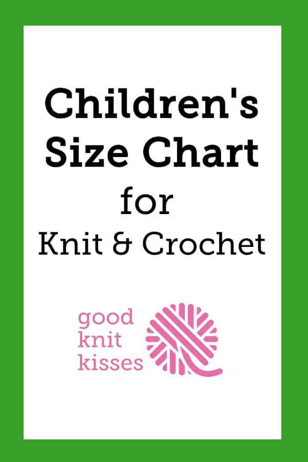 25e9aa9b84 Child Sizes - GoodKnit Kisses
