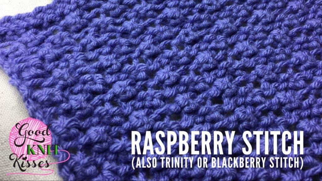 Raspberry Stitch Trinity Stitch Blackberry Stitch