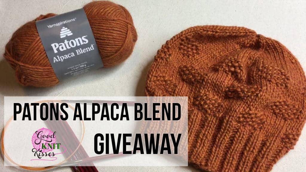 c627cda433eb Patons Alpaca Blend Giveaway! - GoodKnit Kisses