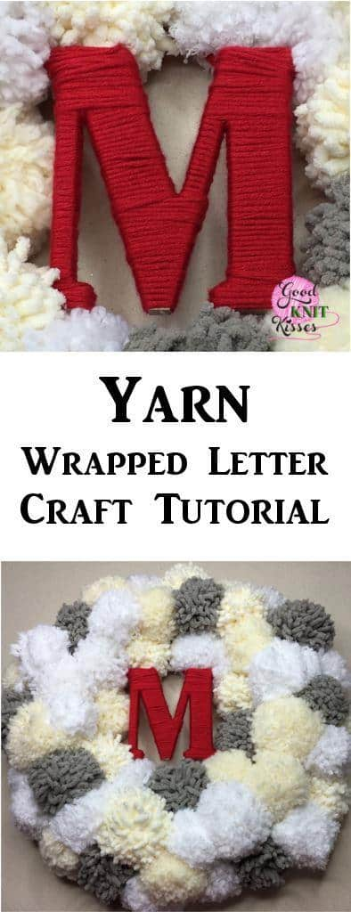 Personalize your decor with a yarn wrapped letter craft. https://www.goodknitkisses.com/yarn-wrapped-letter-craft/ #goodknitkisses #diymonogram #yarnwrapped #diyletters #lettercrafts