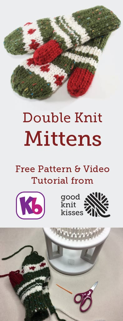 Loom Knit Double Knit MIttens. These cozy mittens are double knit in a flat panel on the KB Looms Rotating DKL. https://www.goodknitkisses.com/double-knit-mittens/ #goodknitkisses #kblooms #loomknitting #loomknit #doubleknitloom