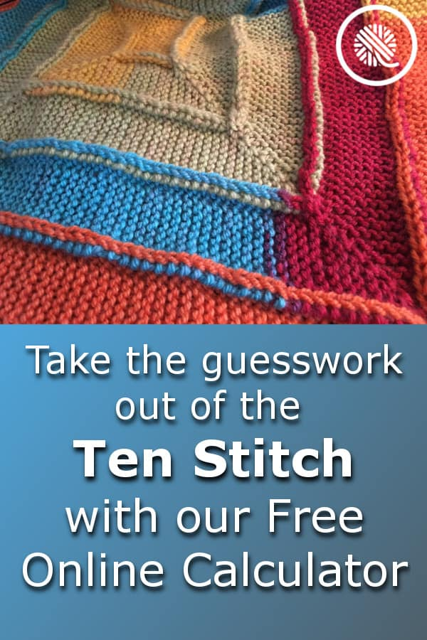 Take the guesswork out of your next Ten Stitch Blanket with my easy, interactive Ten Stitch Calculator. https://www.goodknitkisses.com/ten-stitch-calculator #goodknitkisses #knitting #loomknitting #tenstitch #10stitch