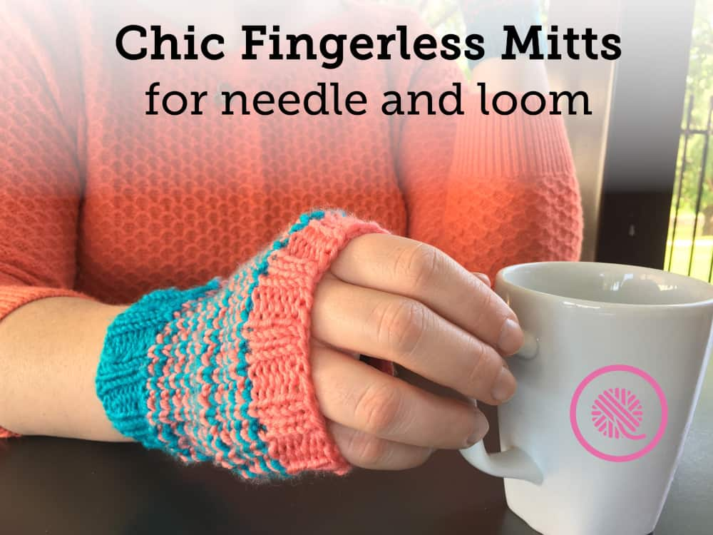Chic Fingerless Mitts | Needle and Loom Knit