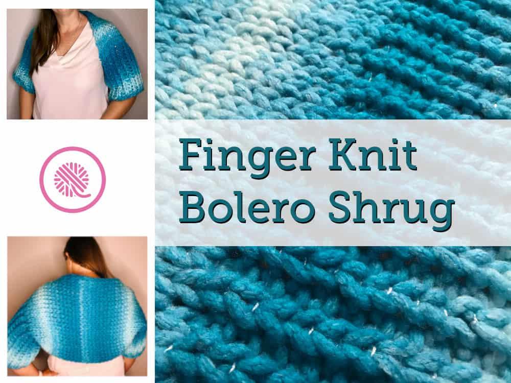 Finger Knit Bolero Shrug