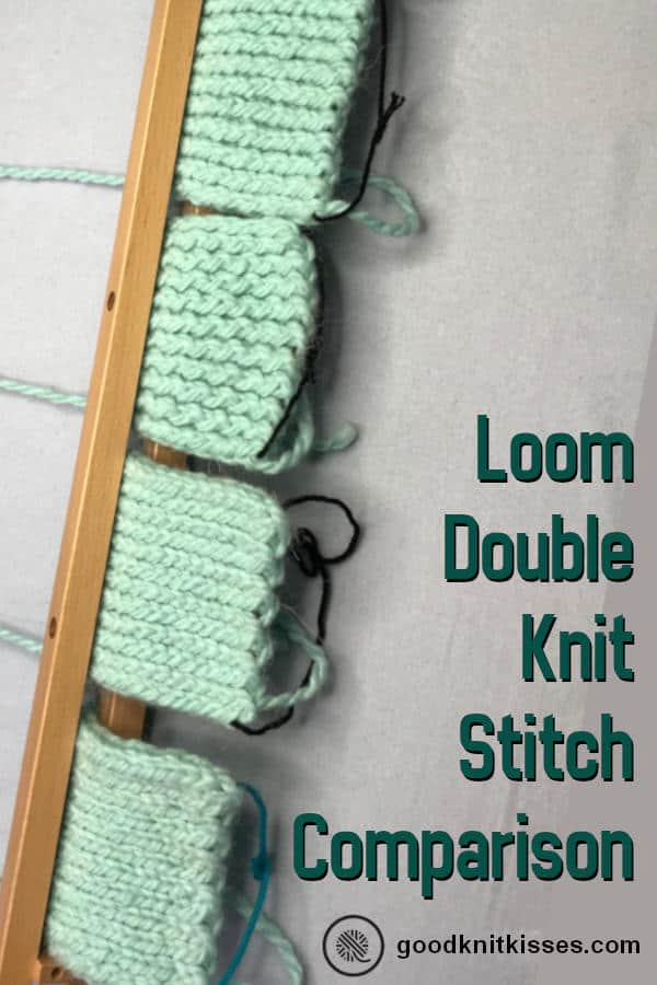 Loom Double Knit Stockinette Stitch Comparison Goodknit Kisses