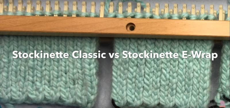 Loom Double Knit Stockinette Classic vs. Stockinette Ewrap comparison image