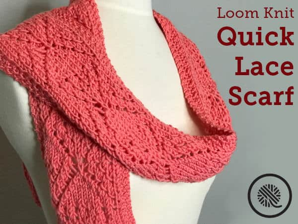 Loom Knit   Quick Lace Scarf