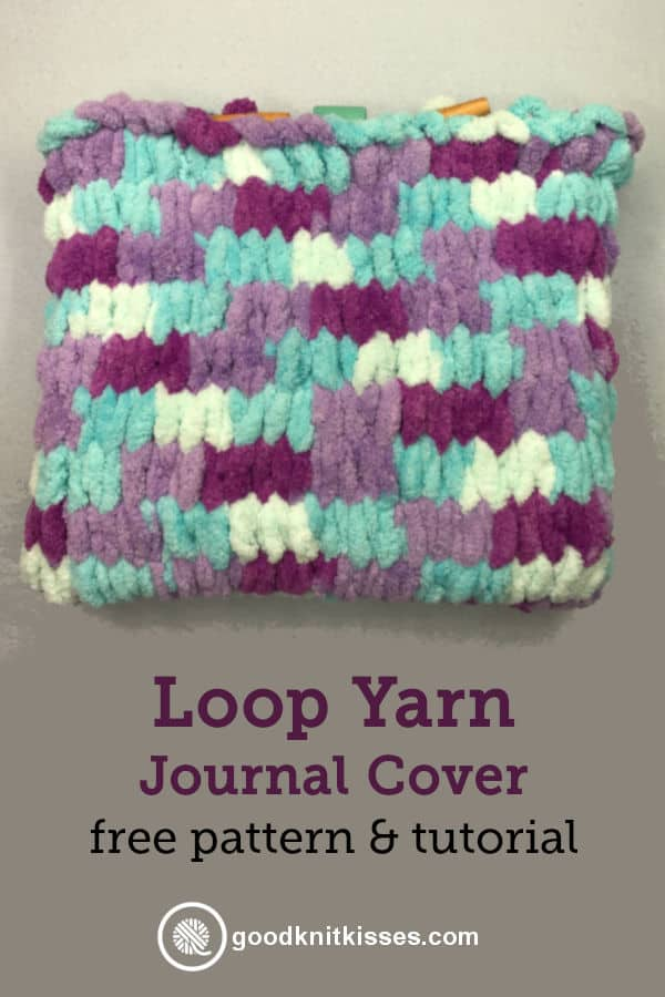 Loop Yarn Journal Cover finished PIN