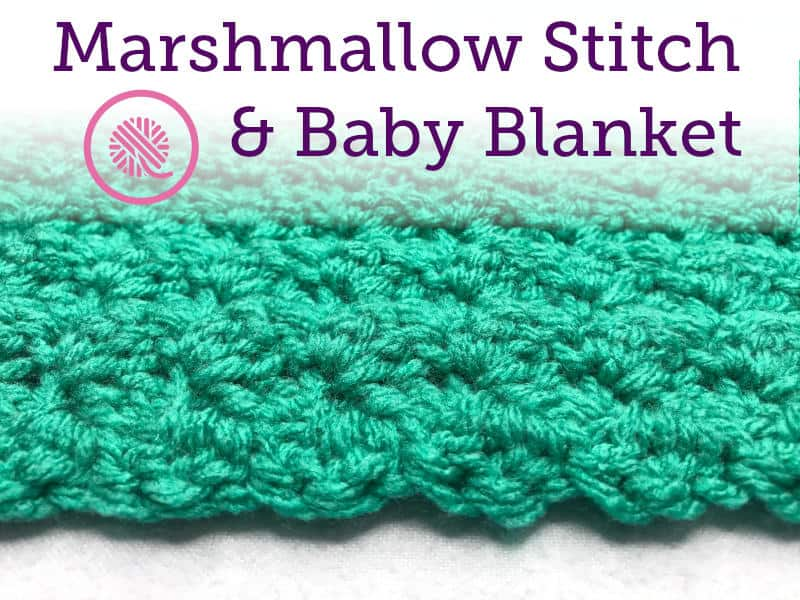 a02b3c583 Make Beautiful Texture with the Crochet Marshmallow Stitch.