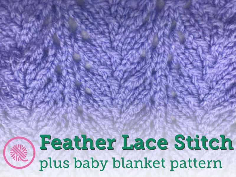 How to Loom Knit the Feather Lace Stitch (Plus a Free Pattern!)