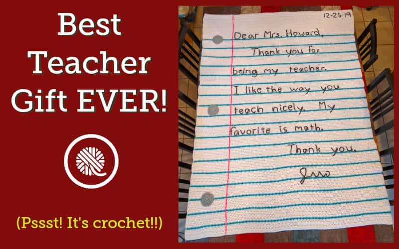 Crochet the Best Teacher Gift Ever!  Thank You Note Blanket