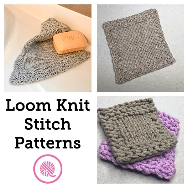 How to Loom Knit Easy Stitch Patterns