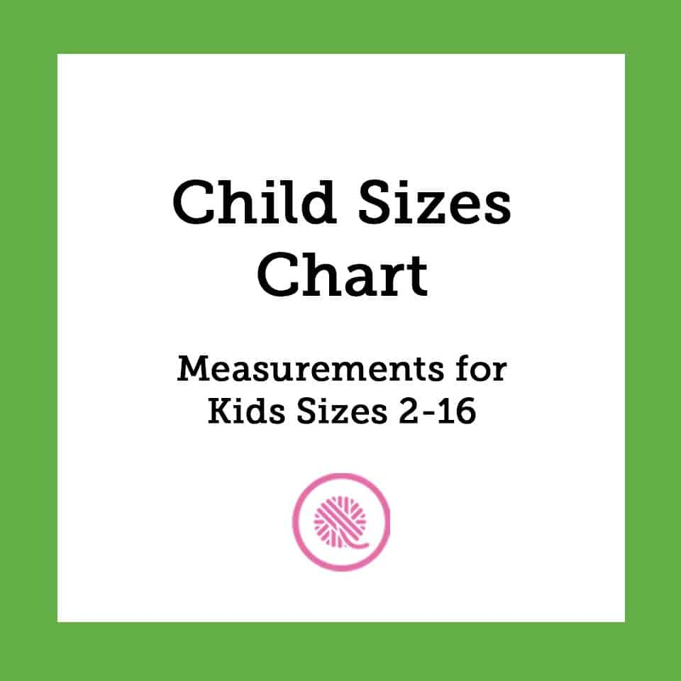 Child Sizes Chart   5 Common Measurements for Kids 2-16!