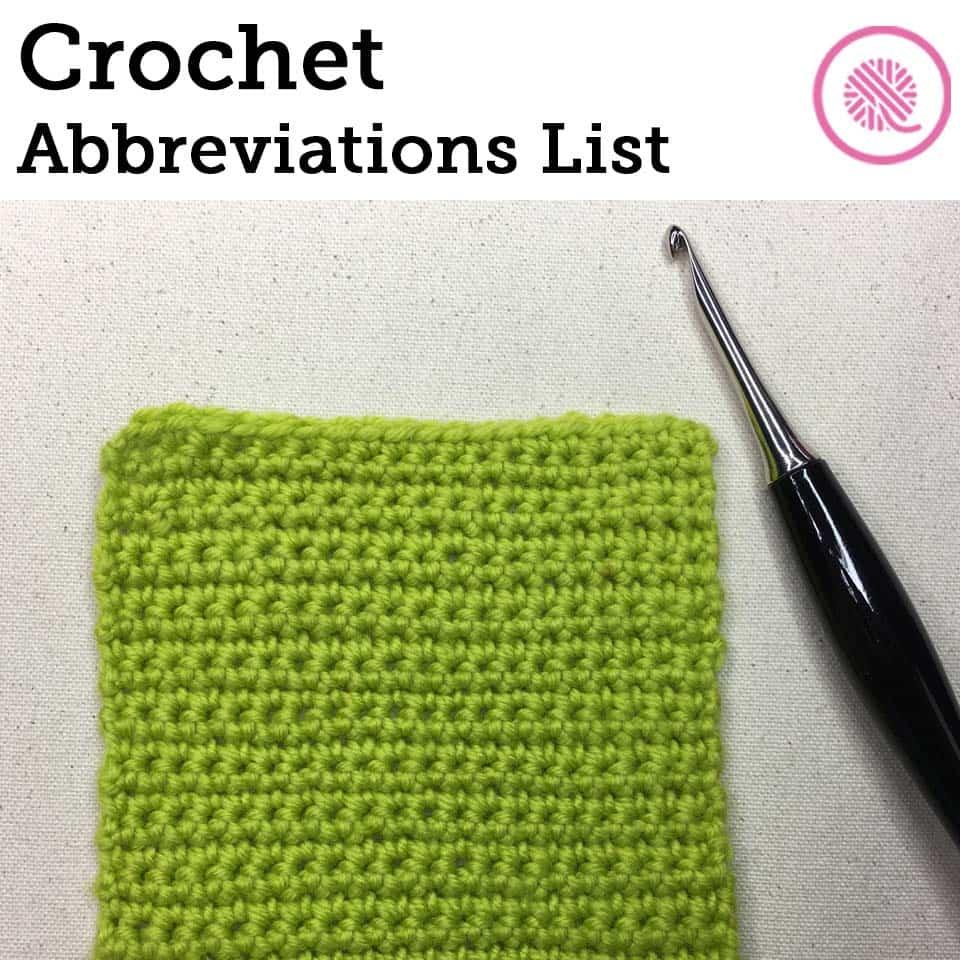Crochet Abbreviations List