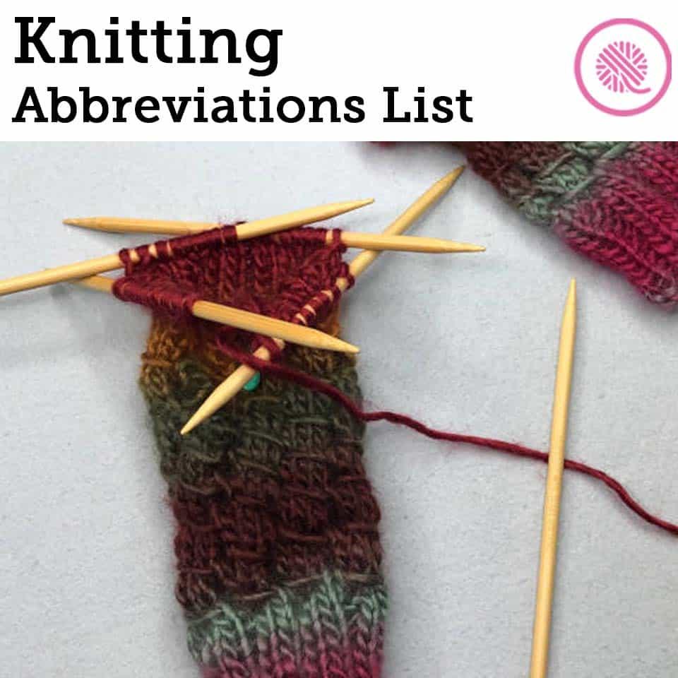 Knitting Abbreviations List