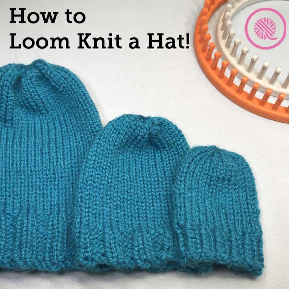 How to Loom Knit a Hat for Beginners