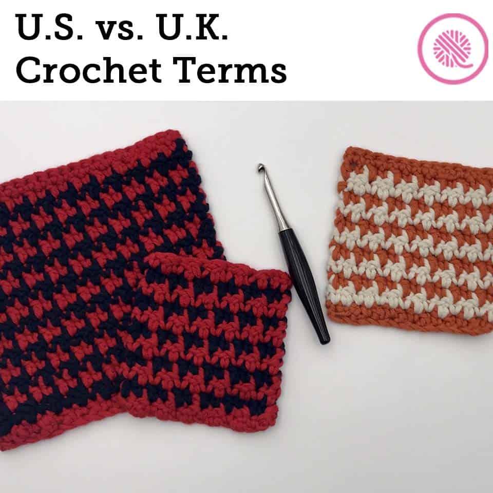 US vs. UK Crochet Terms